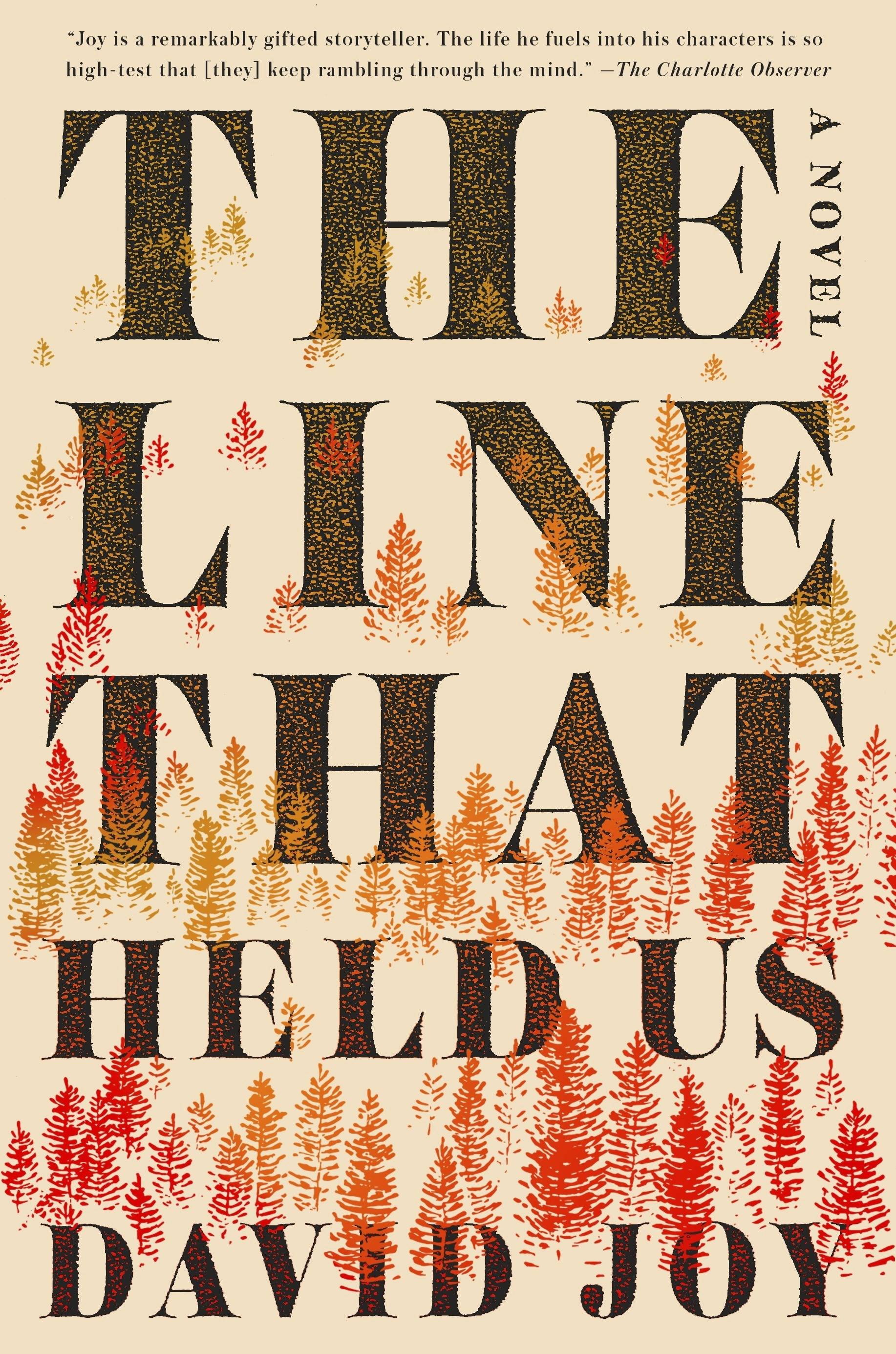 """The Line That Held Us,"" a novel by David Joy."