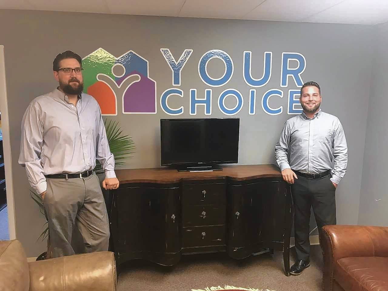 Wanting to work more directly with people diagnosed with intellectual and developmental disabilities, former Hawthorn Woods resident David Dryden, right, and business partner William Kramer turned to GoFundMe to help launch their new venture called Your Choice.