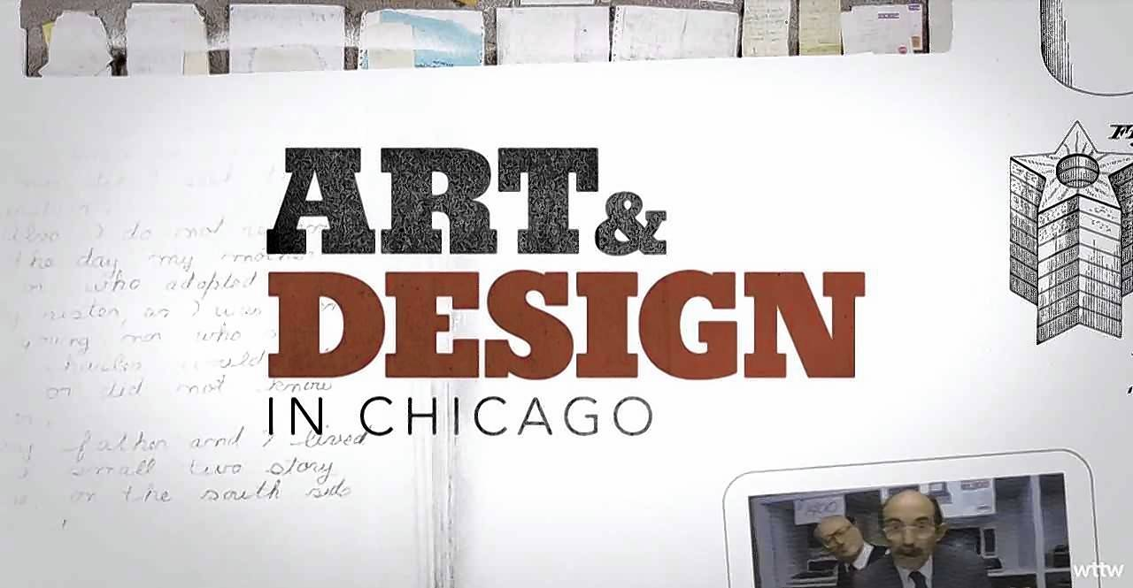 """Art & Design in Chicago"" will premiere Oct. 5 on WTTW-Channel 11."
