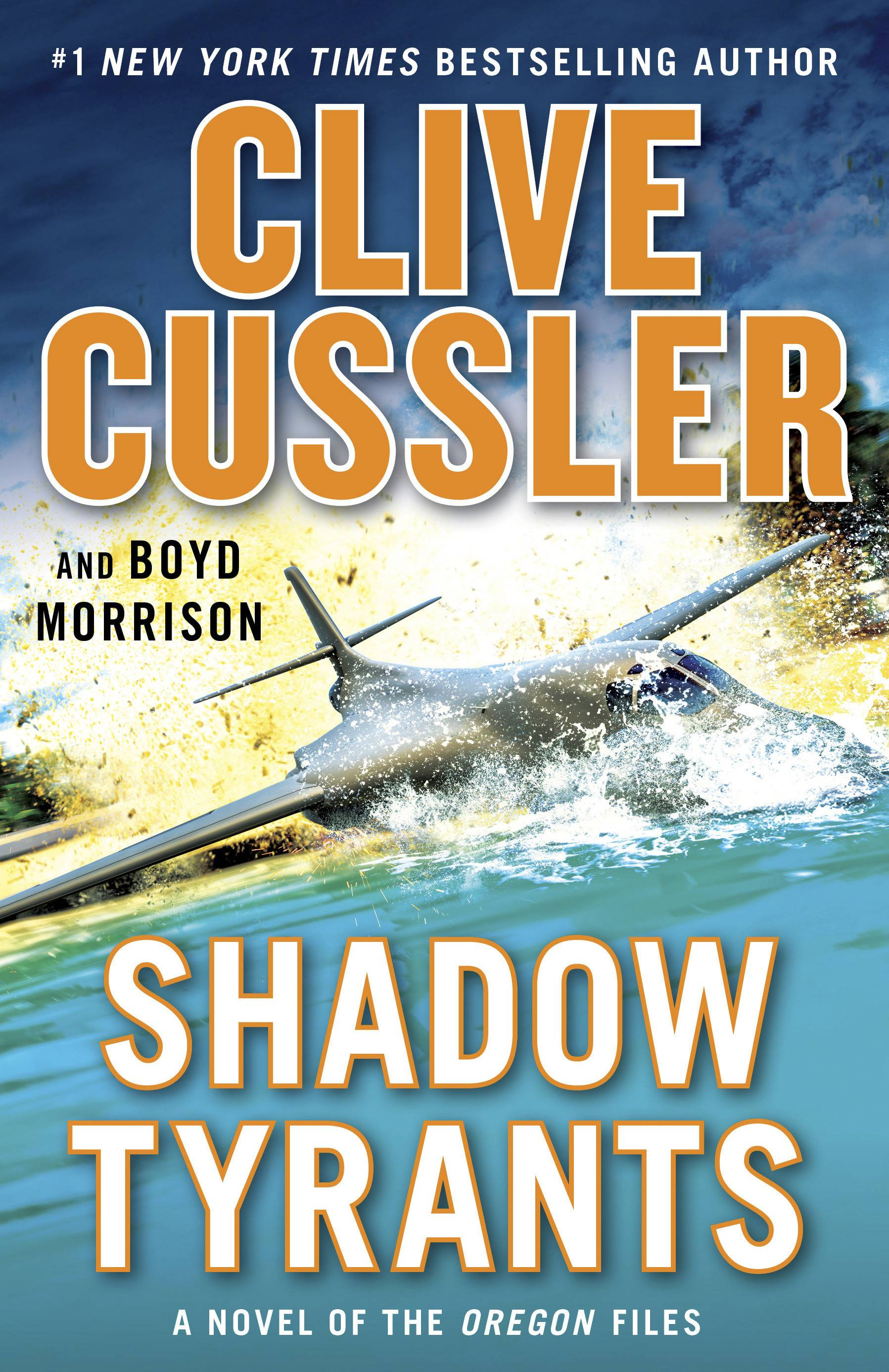 """Shadow Tyrants,"" a novel by Clive Cussler and Boyd Morrison."
