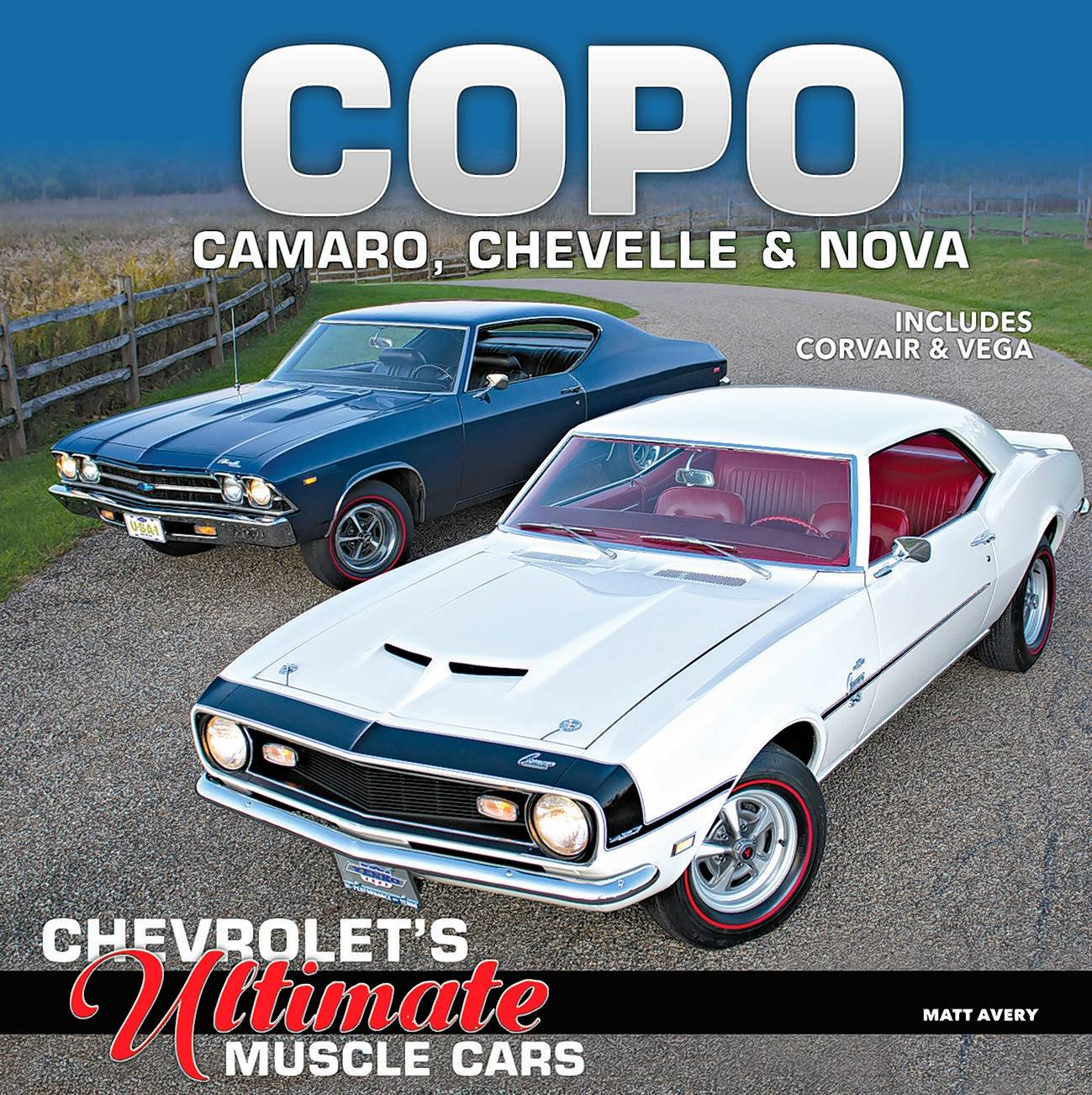 Avery traveled the country to hear stories from COPO owners and take photographs of their Camaros, Chevelles and Novas.