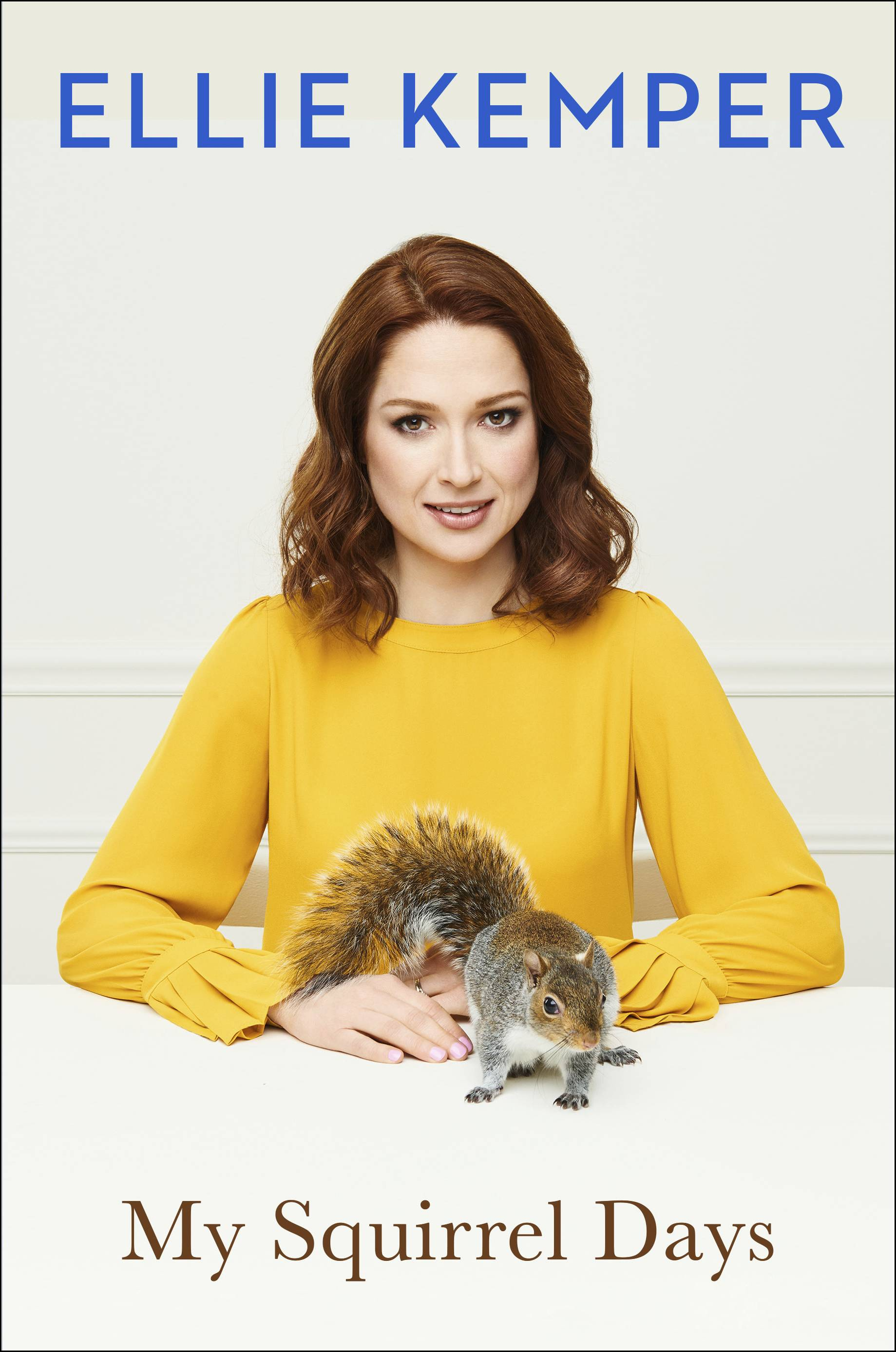 """My Squirrel Days"" by Ellie Kemper"