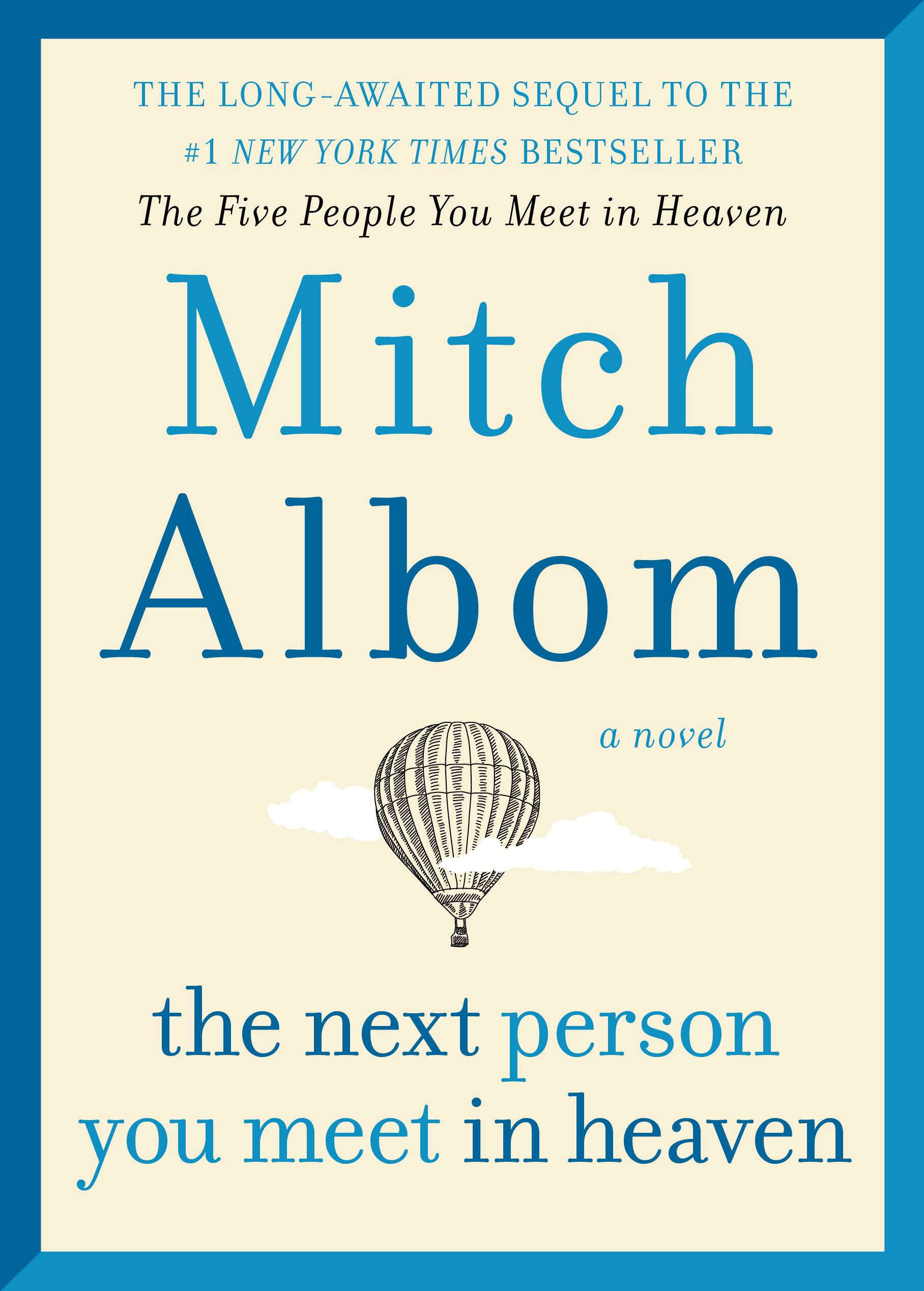 """The Next Person You Meet in Heaven"" by Mitch Albom."