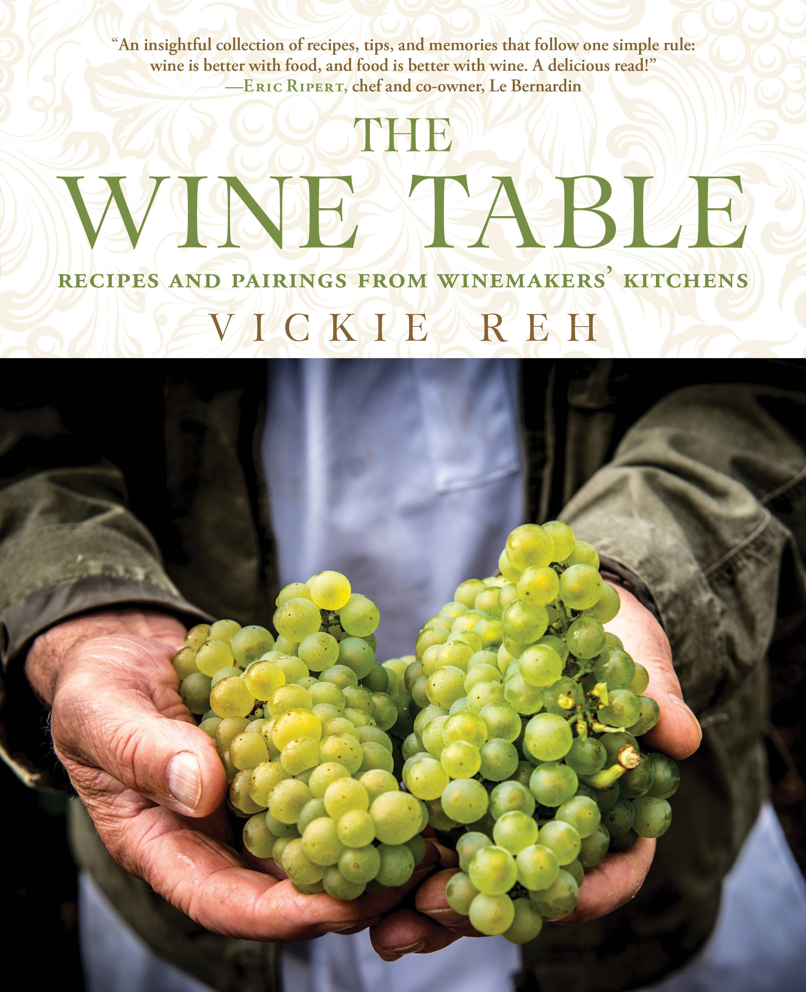 """The Wine Table"" cookbook is an ambitious effort to gather inside intel and connect the dots between Eurocentric regional cuisines and wines."