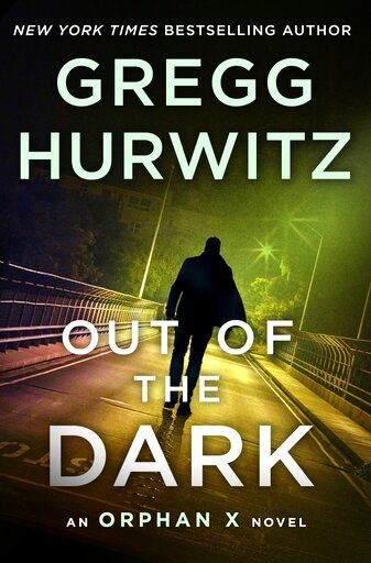 "This cover image released by Minotaur shows ""Out of the Dark,"" by Gregg Hurwitz. (Minotaur via AP)"
