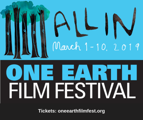 One Earth Film Festival screens environmental films across Chicagoland March 1-10.
