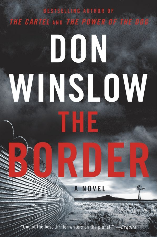 """The Border,"" a novel by Don Winslow"