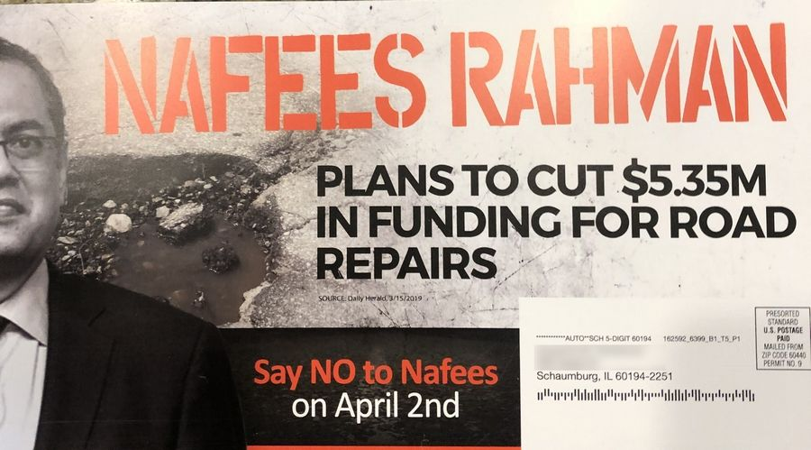 Schaumburg mayoral candidate Nafees Rahman is disputing the claims in a mailer from opponent Tom Dailly about the amount of cuts to road repairs he would make if elected. The name and address on the mailer have been blurred.