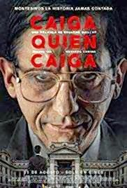 "The film ""Caiga Quien Caiga"" (Whoever May Fall) from Peru will be shown Saturday during the Latino Film Festival Elgin."