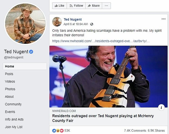 "Ted Nugent posted a story about the controversy over his McHenry County concert on his Facebook page with the comment, ""Only liars and America hating scumbags have a problem with me."""