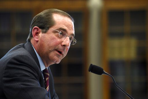 FILE - In this March 13, 2019, file phtooHealth and Human Services Secretary Alex Azar testifies before a House Appropriations subcommittee on Capitol Hill in Washington. Azar says drugmakers will soon have to reveal prices of their prescription medicines in those ever-present TV ads. The Trump administration will issue final regulations on May 8 requiring drug companies to disclose list prices of medications costing more than $35 for a month's supply. Azar tells The Associated Press if drugmakers are scared to put prices in ads that means they should lower those prices.