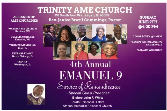 Top two lines:  The Mother Emanuel Nine Members of Charleston, South Carolina who were murdered June 15, 2019.Lower Left Pic.:  Right Reverend John F. White, the presiding Bishop of AME Churches in the Midwest, Canada and India.Unknown