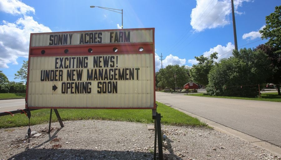 Sonny Acres will be opening under new management near West Chicago, according to a sign along North Avenue.