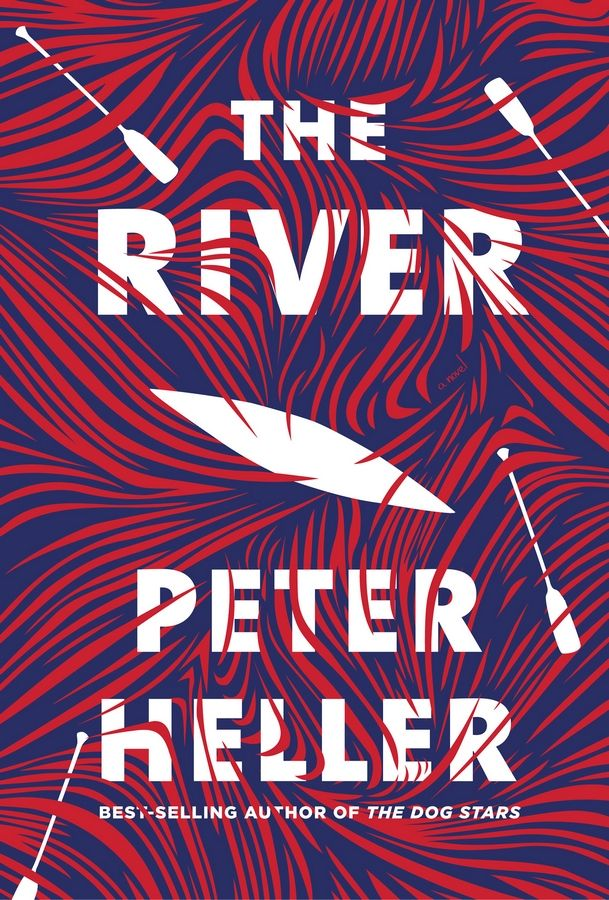 """The River"" by Peter Heller"