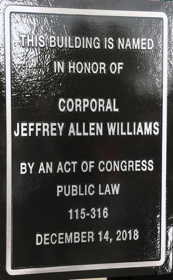 High school classmates of Williams about two years ago revived a request originally made by his mother to designate the post office in honor of Cpl. Jeffrey Allen Williams.