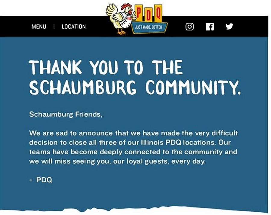 PDQ restaurants bid a heartfelt farewell to its Schaumburg customers in announcing the decision to close all three of its Illinois locations.