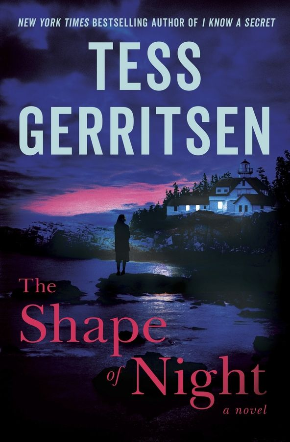 """The Shape of Night,"" a novel by Tess Gerritsen."