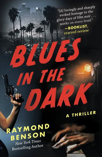 "This cover image released by Arcade Books shows ""Blues in the Dark"" by Raymond Benson. (Arcade via AP)"