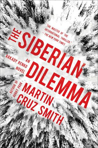 "This cover image released by Simon & Schuster shows ""The Siberian Dilemma,"" by Martin Cruz Smith. (Simon & Schuster via AP)"