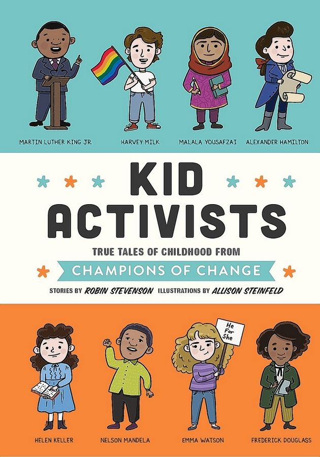 "Children's book author Robin Stevenson will read from ""Kid Activists"" during an appearance Wednesday at Glenbard West High School."