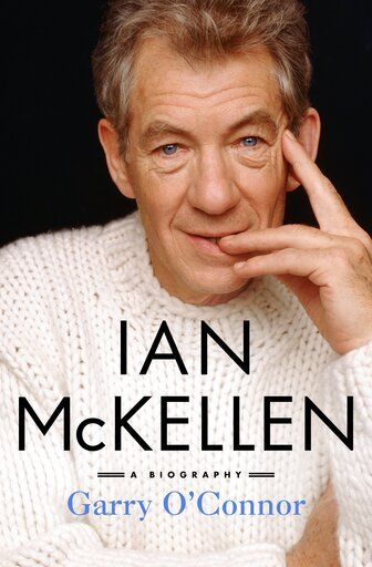 "This cover image released by St. Martin's Press shows ""Ian McKellen: A Biography"" by Garry O'Connor. (St. Martin's Press via AP)"