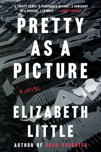 "This cover image released by Viking shows ""Pretty as a Picture,"" a novel by Elizabeth Little. (Viking via AP)"