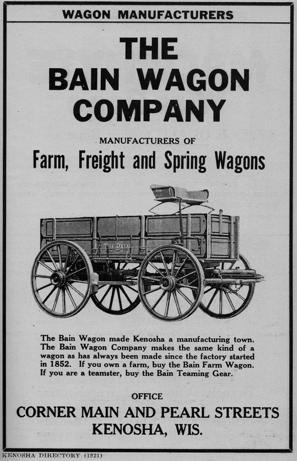 An advertisement for a Bain wagon, which were manufactured in Kenosha, Wisconsin, from 1852 to 1926.