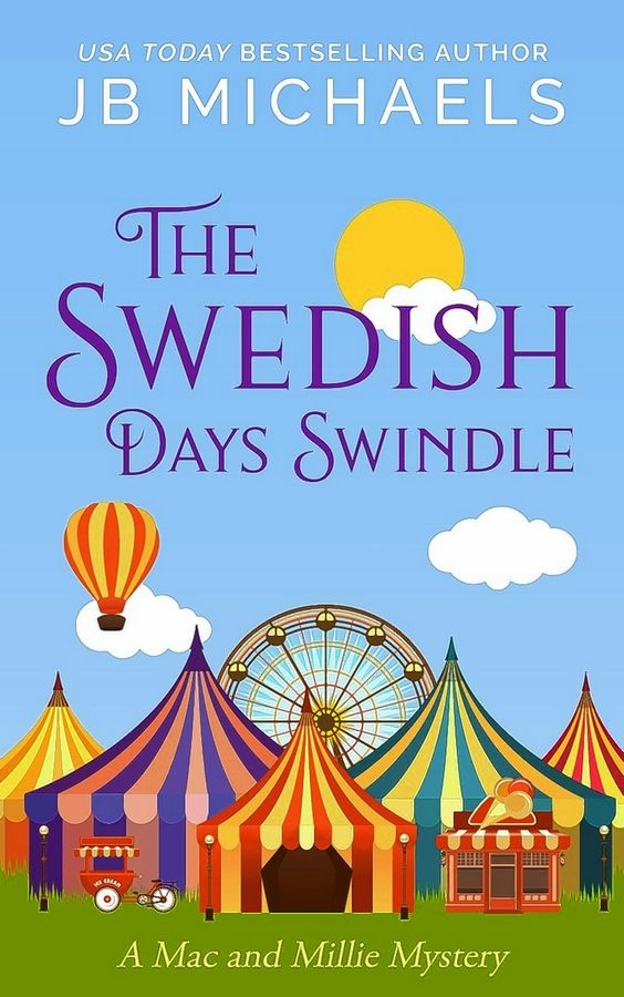 """The Swedish Day Swindle,"" a new mystery by Chicago author JB Michaels, is set in Geneva."