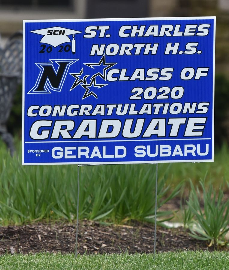 St. Charles North High School sign for a graduating senior.