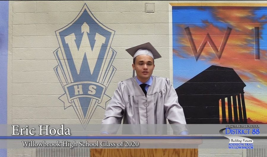 Eric Hoda was a speaker during Willowbrook High School's 2020 virtual graduation ceremony.