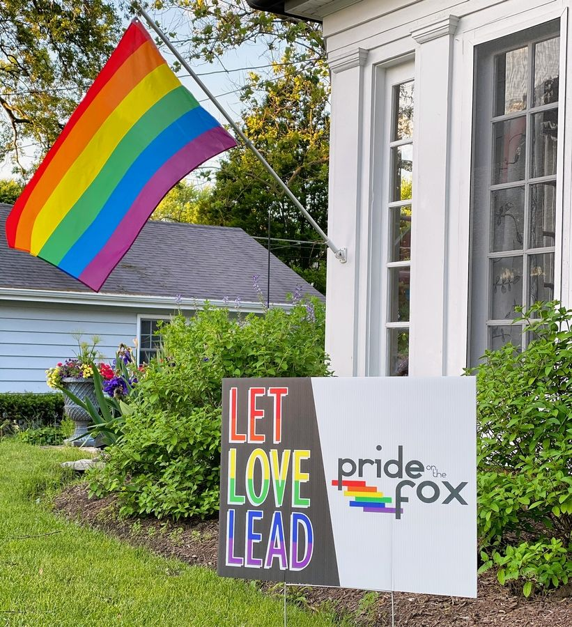 Yard signs and rainbow flags have been displayed throughout East and West Dundee to support members of the LGBTQ community. Pride on the Fox, a Dundee-based nonprofit, is donating proceeds to the Brave Space Alliance, a black-led, trans-led organization in Chicago.