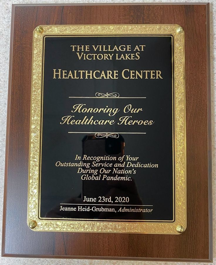 "Leaders at The Village at Victory Lakes in Lindenhurst recently honored their ""health care heroes"" by dedicating a plaque to commemorate the staff who served residents and colleagues with distinction during the pandemic."