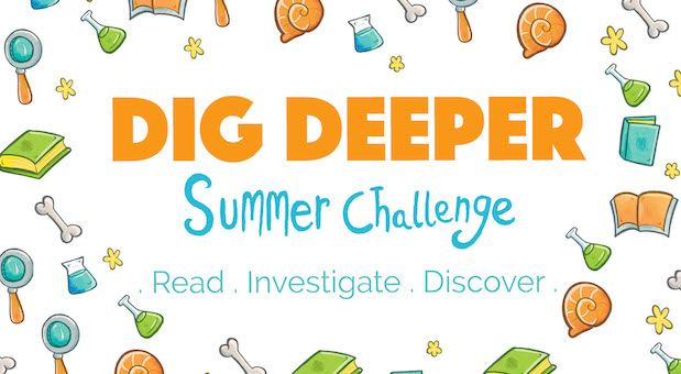 "All ages are invited to join ""Dig Deeper,"" the Summer Challenge at the Schaumburg Township District Library. See article for details."