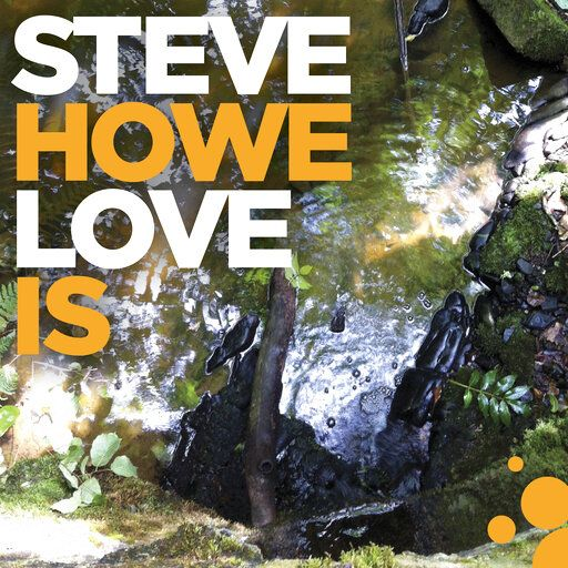 "This cover image released by BMG shows ""Love Is"" by Steve Howe. (BMG via AP)"