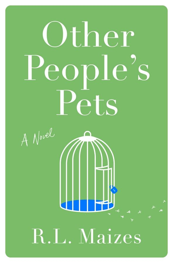 """Other People's Pets"" by R.L. Maizes"