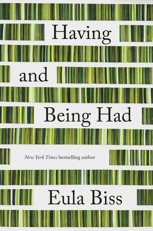 """Having and Being Had"" by Eula Biss."