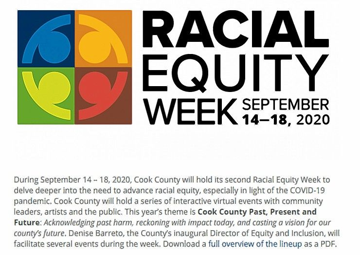 More information about Cook County's Racial Equity Week can be found at www.cookcountyil.gov/service/racial-equity.