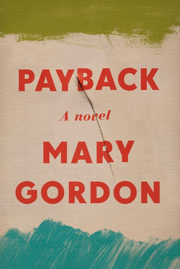 """Payback"" by Mary Gordon."