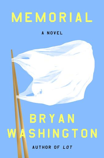 "This cover image released by Riverhead Books shows ""Memorial,"" a novel by Bryan Washington. (Riverhead Books via AP)"