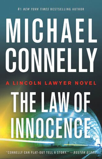 "This cover image released by Little, Brown & Company shows ""The Law of Innocence"" by Michael Connelly. (Little, Brown & Co. via AP)"