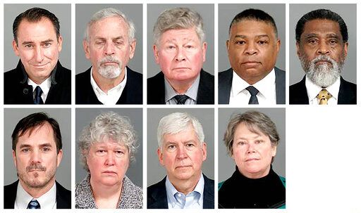 This combo of images provided by the Genesee County, Mich., Sheriff's Office, shows the nine former state-appointed and local officials charged, Thursday, Jan. 14, 2021, in connection with the Flint, Mich., water crisis. Top row from left: Jarrod Agen, former chief of staff to Gov. Snyder; Gerald Ambrose, former state-appointed emergency manager; Richard Baird, former Michigan Transformation manager; Howard Croft, former Flint Director of Public Works; Darnell Earley, former state-appointed emergency manager. Bottom row from left: Nicolas Lyon, former Health and Human Services Director; Nancy Peeler, former early childhood health section manager in the Michigan Department of Health and Human Services; former Michigan Gov. Rick Snyder; and Eden Wells, former Michigan Chief Medical Officer. (Genesee County Sheriff's Office via AP)