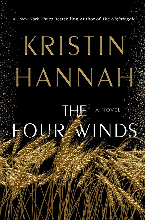 """The Four Winds"" by Kristin Hannah."