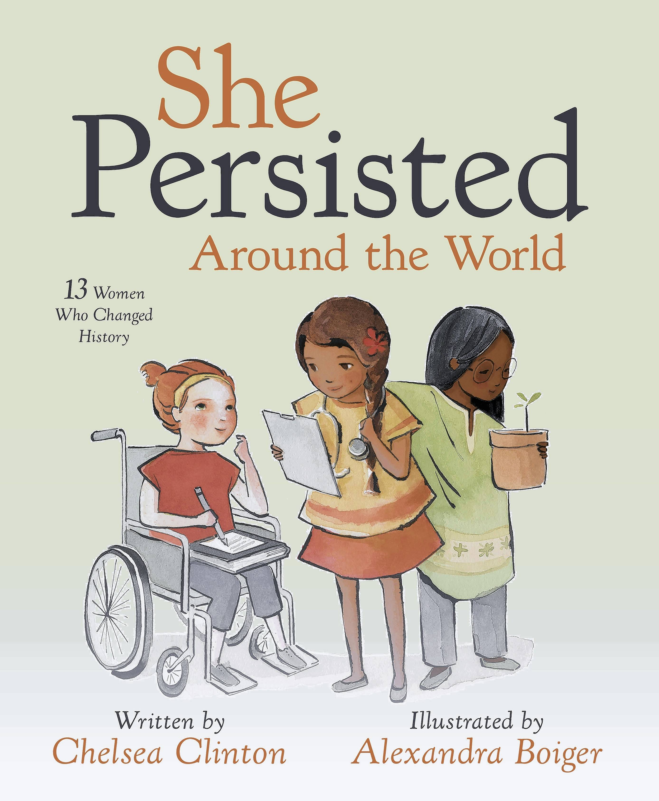 """She Persisted Around the World"" by Chelsea Clinton"